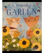 A Peaceful Garden; Children's Book By Lucy London - $9.99