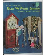 Bead & Pearl Jewelry - Creative Mood - Macrame, Crochet, Two-Needle - SC... - $3.19