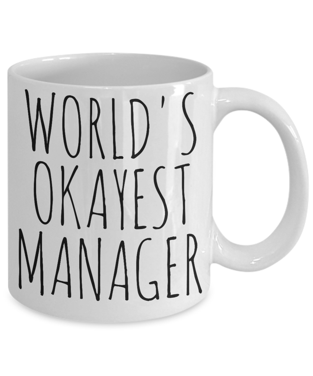 Worlds Okayest Manager Mug Funny Gift Most Okay Boss Admin Coworker Office Desk