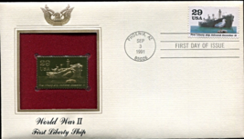 WORLD WAR II : First Liberty Ship First Day Gold Stamp Issue Sep. 3, 1991 - $5.50