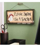 Please Snow Teacher Plaque - $14.95