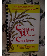 Creative Wheat Gluten Cookbook Cookery Recipes Vintage Collector  - $7.95