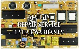 Mail-in Repair Service For Samsung BN44-00307A Power Supply UN55B8500 UN... - $99.95