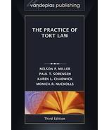 The Practice of Tort Law, Third Edition Miller, Nelson P.; Sorensen, Pau... - $39.99