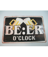 Beer O'Clock Tin Sign Man Cave Game Room Bar  - $7.92