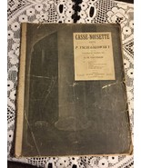 Sheet Music Casse-Noisette Suite By P Tschaikowsky - $4.26