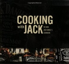 Cooking with Jack: The New Jack Daniel's Cookbook Tolley, Lynne - $7.42