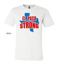 el paso strong unisex t shirt, El Paso Texas Strong tshirt El Paso Texas tee image 6
