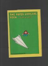 The Paper Airplane Book - Seymour Simon - HC - 1971 - Viking Press. - $0.89