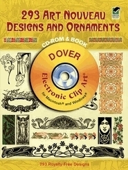 293 Art Nouveau Designs and Ornaments CD-ROM&BOOK;ELECTRONIC CLIP ART FOR MAC/PC