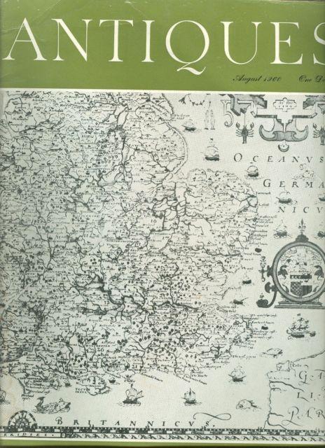 Antiques Magazine August 1960-British Maps;English Ceramics;French Steel Furnitu