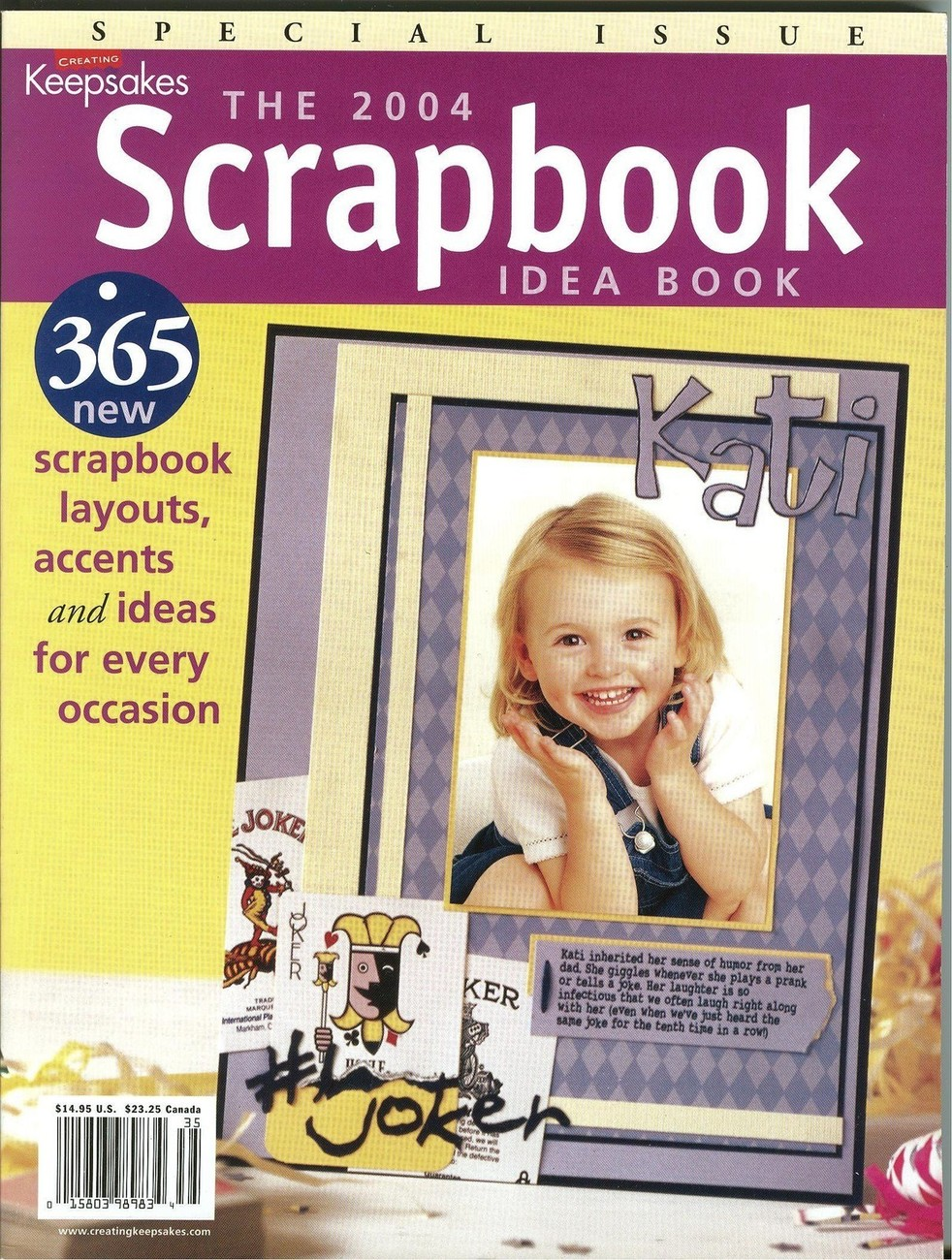 CREATING KEEPSAKES-The 2004 Scrapbook Idea Book;Great Craft Ideas;365 Layout Ide