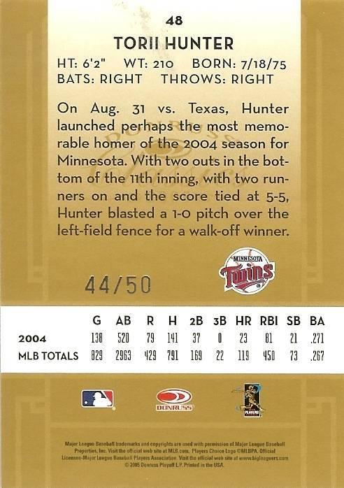 2005 DONRUSS TWINS TORII HUNTER SERIAL # 44/50