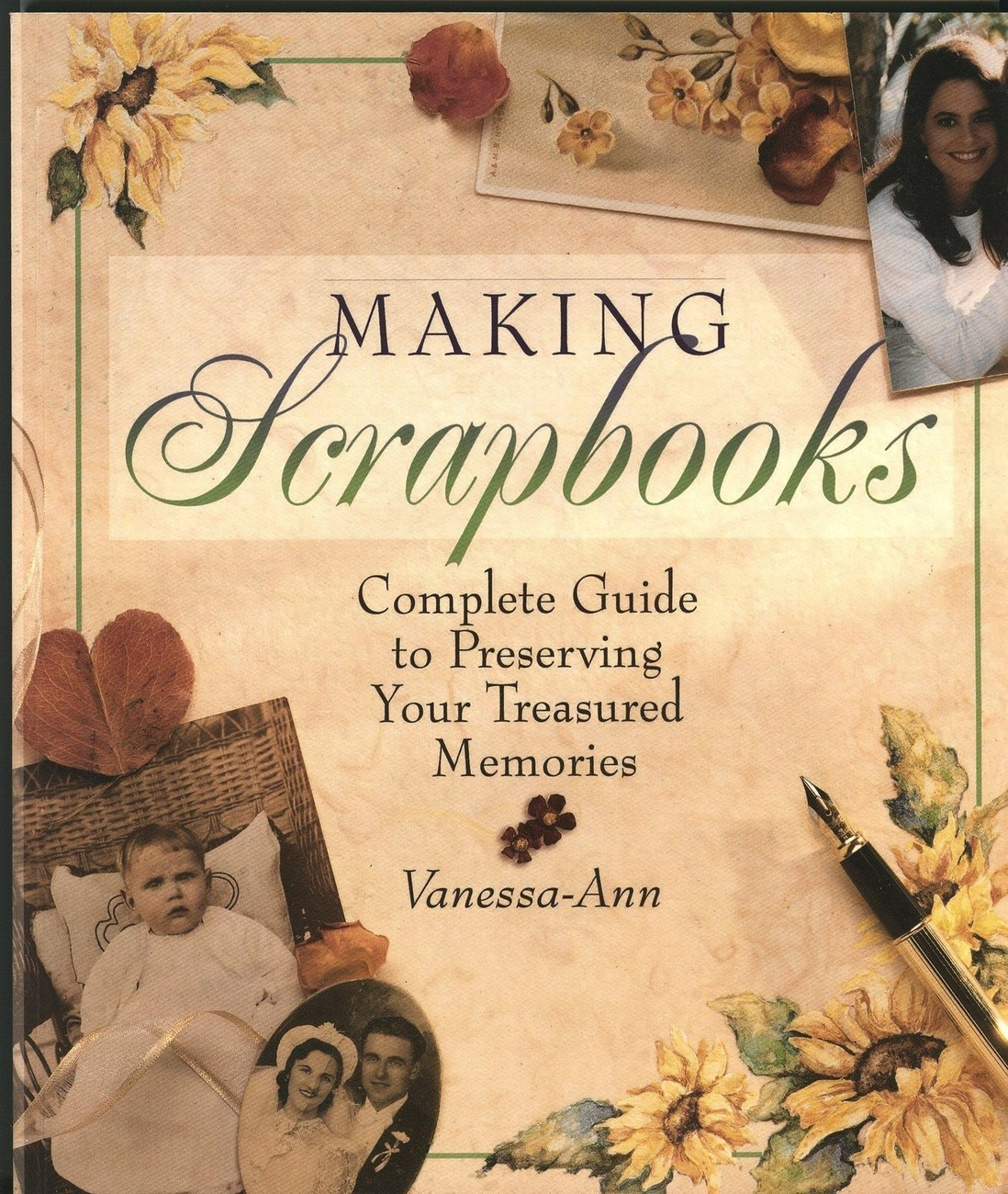 Making Scrapbooks:Complete Guide to Preserving Your Treasured Memories-Vanessa-A
