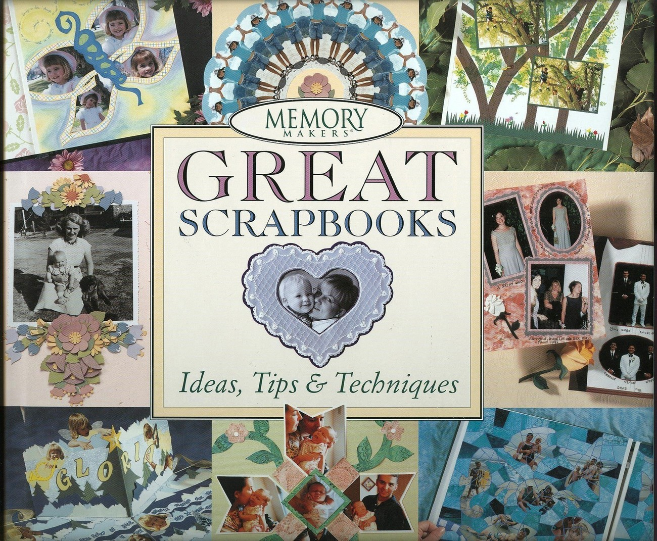 Memory Makers Great Scrapbooks-Ideas,Tips & Techniques by Michele Gerbrandt,HCDJ