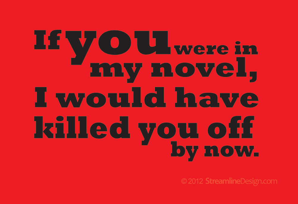 If You Were In My Novel T-Shirt available in adult sizes