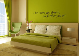 The More You Dream Quote Vinyl Wall Art - $10.95