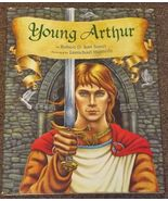 Young Arthur by Robert D. San Souci HB DJ King Arthur - $1.50