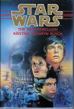 Star Wars The New Rebellion by Kristine Kathryn Rusch 1st ed HC 1996 - $6.50