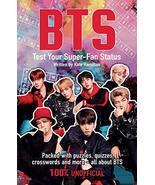 BTS: Test Your Super-Fan Status [Paperback] Hamilton, Kate - $5.19