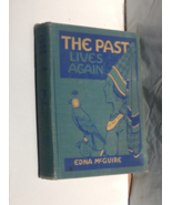 VINTAGE SCHOOLBOOK -- The Past Lives Again, revised edition, by Edna McG... - $8.50