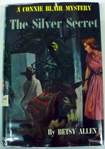 Connie Blair Mystery The Silver Secret  no.11 Betsy Allen hardcover with dj - $48.00