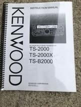 KENWOOD TS-2000 TS-2000X TS-B2000 Manual - $14.84