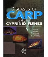 Diseases of Carp and Other Cyprinid Fishes [Hardcover] Hoole, David; Buc... - $149.73