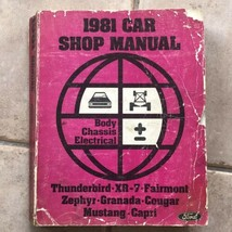 1981 Ford Mustang Cougar Fairmont Granada Capri XR7 Thunderbird Shop Manual - $12.00