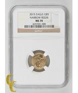 2015 Gold 1/10 oz American Eagle Coin Narrow Reeds NGC MS-70 - $1,239.48