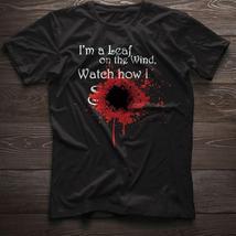 I'm A Leaf On The Wind Watch How I Tshirt Men Black - $18.00+