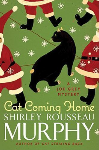 Cat Coming Home : Shirley Rousseau Murphy : New Hardcover  @ZB