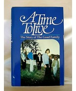 """A Time To Live """"The Story of The Goad Family"""" by Doug Wead, HCDJ 1982, S... - $29.70"""