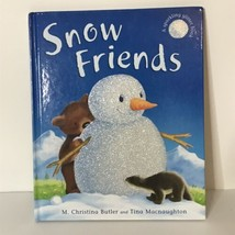 Snow Friends A Sparkling Glitter Book by M. Christina Butler Tina Macnau... - £11.33 GBP