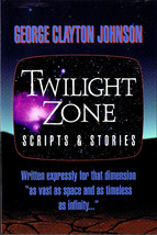 George Clayton Johnson - TWILIGHT ZONE SCRIPTS & STORIES Signed 2012 - $49.00