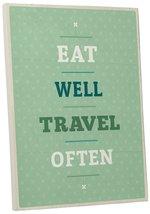 "Pingo World 0108QAK94YA ""Eat Well Travel Often"" Inspirational Motivation... - $54.40"