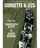 CORVETTE K-225   Randolph Scott,  North Atlantiic WW 2 Action  ALL REGIO... - $16.90