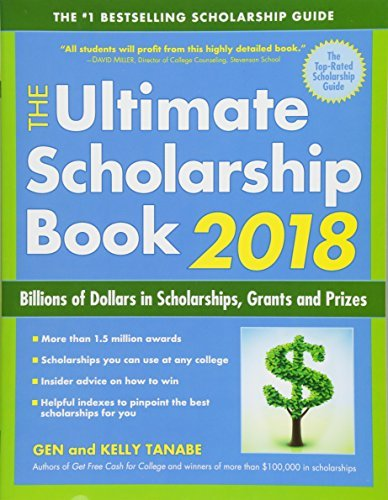 The Ultimate Scholarship Book 2018: Billions of Dollars in Scholarships, Grants