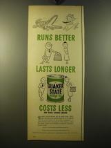 1950 Quaker State Motor Oil Ad - Runs better lasts longer costs less - $14.99