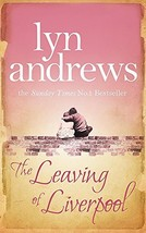 The Leaving of Liverpool [Mass Market Paperback] Andrews, Lyn