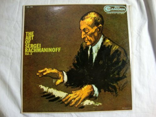 Primary image for The Art of Sergei Rachmaninoff, Vol. 2 [Vinyl] Sergei Rachmaninoff; J. S. Bac...