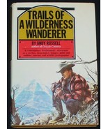 Trails of a Wilderness Wanderer by Andy Russell - $9.95