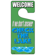 Check The Lake Novelty Metal Door Hanger - $12.95