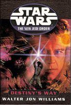 Star Wars Destiny's Way by Walter Jon Williams 1st ed HC 2002 New Jedi O... - $6.50