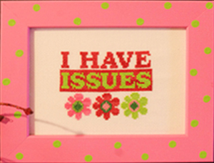I Have Issues cross stitch chart Amy Bruecken Designs