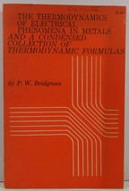 The Thermodynamics of Electrical Phenomena in Metals  - $5.99