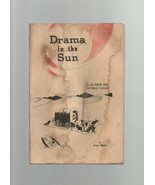 Drama in the Sun - Tales from the Imperial Valley - Peter Odens - SC - 1... - $4.89