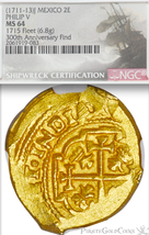 "MEXICO 2 ESCUDOS 1711 NGC 64 ""1715 FLEET"" 300th ANNIVERSARY  PIRATE GOLD... - $12,500.00"