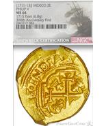 "MEXICO 2 ESCUDOS 1711 NGC 64 ""1715 FLEET"" 300th ANNIVERSARY  PIRATE GOLD... - $12,500.00"