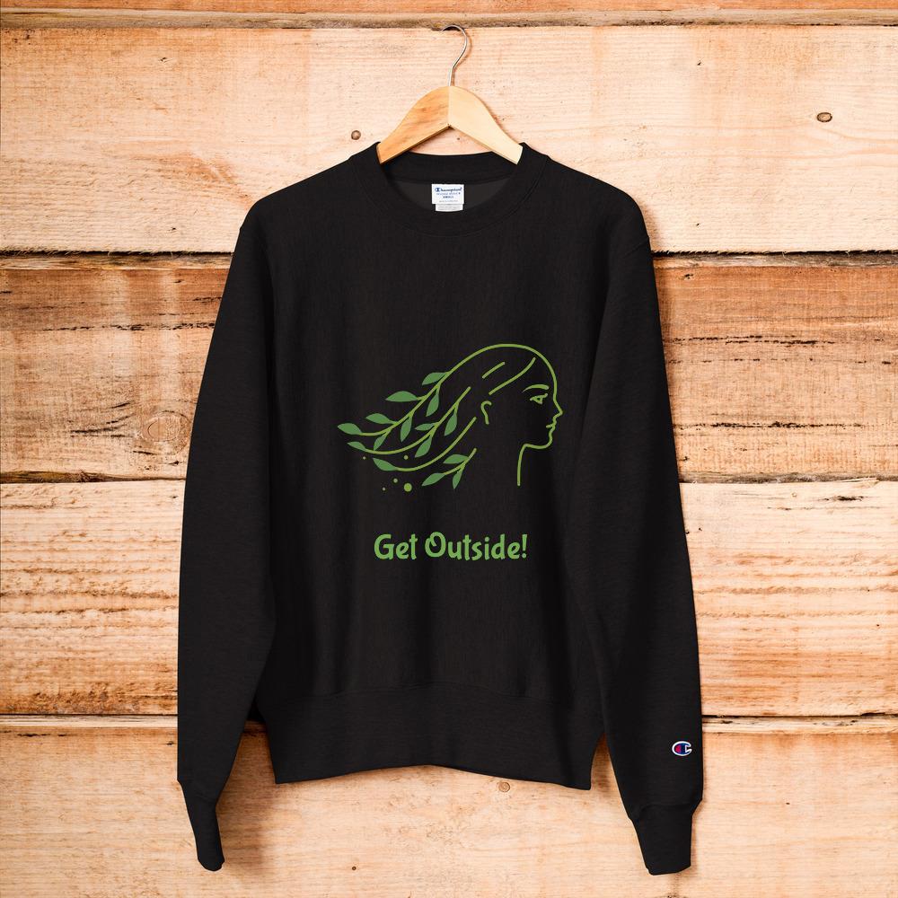 Get Outside! Champion Sweatshirt - $56.00 - $58.00